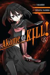 Akame ga KILL!: Volume 5