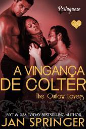 Outlaw Lovers 3 - A Vingança de Colter
