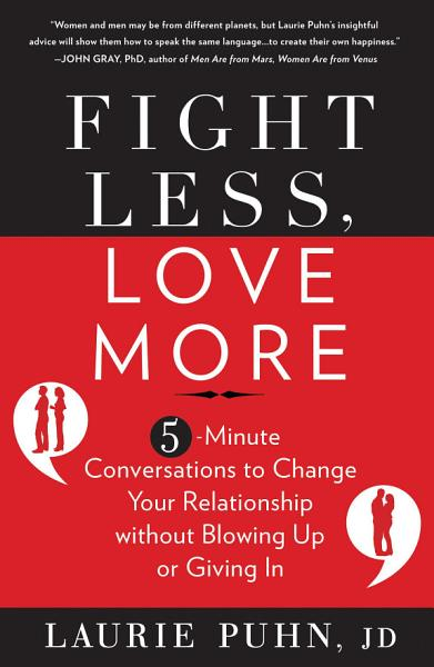 Download Fight Less  Love More Book