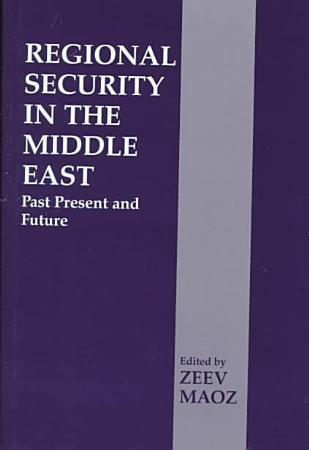 Regional Security in the Middle East PDF