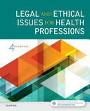 Legal and Ethical Issues for Health Professions PDF