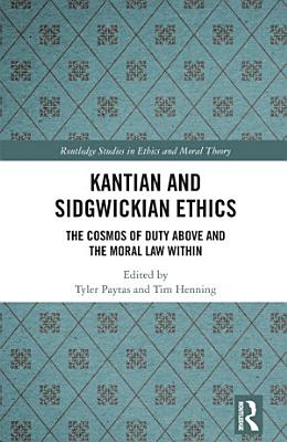 Kantian and Sidgwickian Ethics