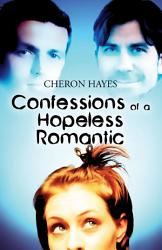 Confessions Of A Hopeless Romantic Book PDF