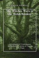The Witches Ways in the Welsh Borders
