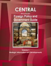 Central African Republic Foreign Policy and Government Guide: Volume 1