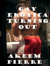 Gay Erotica Turning Out