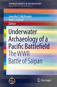 Underwater Archaeology of a Pacific Battlefield PDF