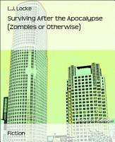 Surviving After the Apocalypse  Zombies or Otherwise  PDF