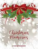 Christmas Memories   3 Year Keepsake Book PDF