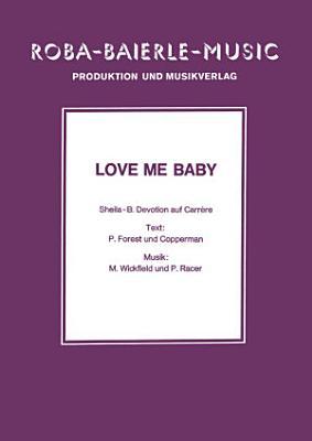 Love Me Baby PDF