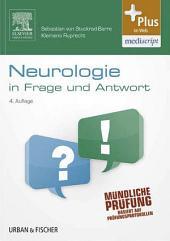 Neurologie in Frage und Antwort: Fragen und Fallgeschichten, Ausgabe 4