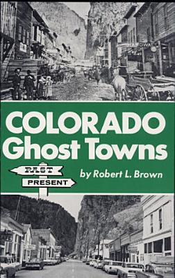 Colorado Ghost Towns PDF