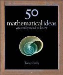 50 Mathematical Ideas You Really Need to Know PDF