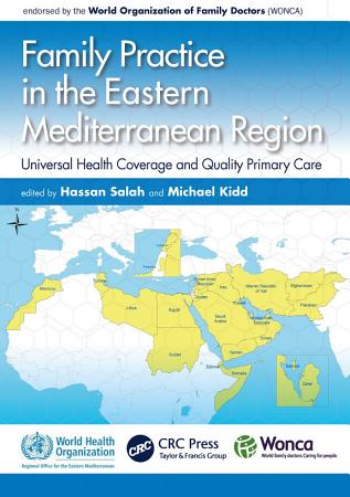 Family Practice in the Eastern Mediterranean Region WHO HB SPECIAL EDITION PDF