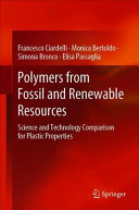 Polymers from Fossil and Renewable Resources