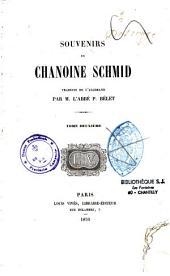 Souvenirs du chanoine Schmid