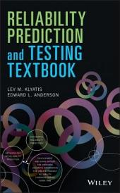 Reliability Prediction and Testing Textbook