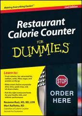 Restaurant Calorie Counter For Dummies: Edition 2