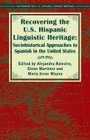 Recovering the U S  Hispanic Linguistic Heritage PDF