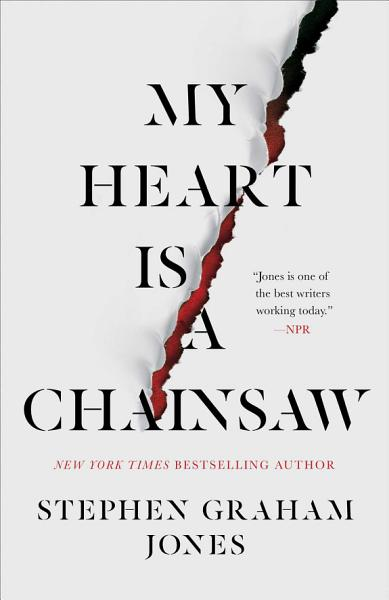 Download My Heart Is a Chainsaw Book