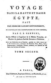Voyage dans la haute et basse Egypte: fait par ordre de l'ancien gouvernement et contenant des observations de tous genres, Volume2