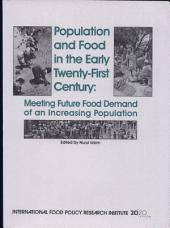 Population and Food in the Early Twenty-first Century: Meeting Future Food Demands of an Increasing Population