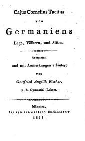 Von Germaniens Lage, Sitten und Völkern