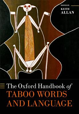 The Oxford Handbook of Taboo Words and Language PDF