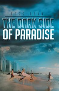 The Dark Side of Paradise PDF