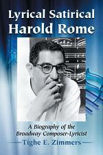 Lyrical Satirical Harold Rome