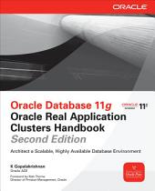 Oracle Database 11g Oracle Real Application Clusters Handbook, 2nd Edition: Edition 2