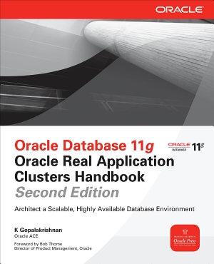 Oracle Database 11g Oracle Real Application Clusters Handbook  2nd Edition PDF
