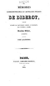 Mémoires, correspondance et ouvrages inédits de Diderot: Paradoxe sur le comédien. Entretien entre d'Alembert et Diderot. Le rêve de d'Alembert. Suite de l'Entretien. La promenade du sceptique
