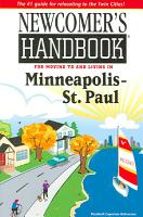 Newcomer s Handbook for Moving to and Living in Minneapolis   St  Paul PDF