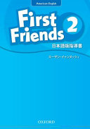 First Friends (American English): 2: Teacher's Book (Japanese)