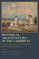 Historical Archaeologies of the Caribbean PDF