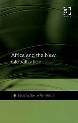Africa and the New Globalization PDF