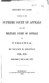 Reports of Cases in the Supreme Court of Appeals of Virginia: Volume 60