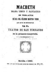 Macbeth: Drama lirico y fantastico en tres actos: música del célebre maestro Verdi, que se ha de representar en el teatro de San Fernando en la presente temporada
