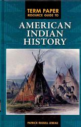 Term Paper Resource Guide To American Indian History Book PDF
