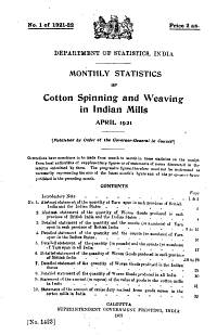 Monthly Statistics of Cotton Spinning and Weaving in the Indian Mills