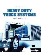 Heavy Duty Truck Systems: Edition 6