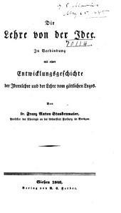 Die philosophie des Christenthums: oder, Metaphysik der Heiligen Schrift als lehre von den göttlichen ideen und ihrer entwicklung in natur, geist und geschichte