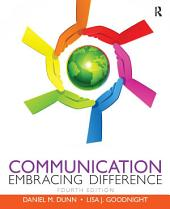 Communication: Embracing Difference, Edition 4