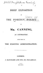 "An authentic account of Mr. Canning's policy with respect to the constitutional charter of Portugal: in reply to ""Observations on the papers laid before Parliament""."