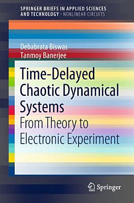 Time Delayed Chaotic Dynamical Systems PDF