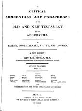 A Critical Commentary and Paraphrase on the Old and New Testament and the Apocrypha: Volume 4