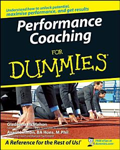 Performance Coaching For Dummies Book