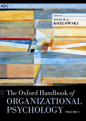 The Oxford Handbook of Organizational Psychology PDF