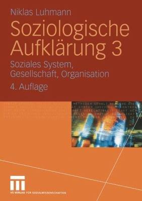 Soziales System  Gesellschaft  Organisation PDF